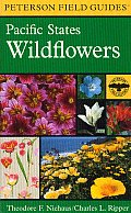 Peterson Field Guides #2: A Field Guide to Pacific States Wildflowers: Washington, Oregon, California and Adjacent Areas Cover