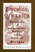 Bruculinu America Remembrances Of Sicil