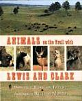 Animals on the Trail with Lewis & Clark