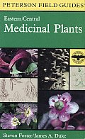 Field Guide To Medicinal Plants Eastern & Central