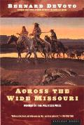 Across the Wide Missouri (47 Edition)