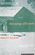 Jump Off Creek Signed Edition by Molly Gloss