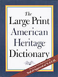 Large Print American Heritage Dictionary