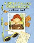 Bear Called Paddington Revised Edition