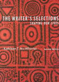 Writers Selections Shaping Our Lives 2nd Edition