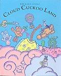 Cloud Cuckoo Land & Other Odd Spots