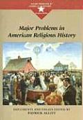 Major Problems in American Religious His