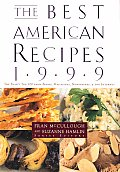 The Best American Recipes 1999: The Year's Top Picks from Books, Magazine, Newspapers and the Internet (Best American Recipes: The Year's Top Picks from Books, Magazines, Newspapers, & the Internet) Cover