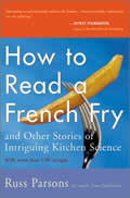How to Read a French Fry & Other Stories of Intriguing Kitchen Science