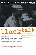 Black Talk : Words and Phrases From the Hood To the Amen Corner (Rev 00 Edition) Cover
