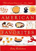 American Favorites: American Cooking for a New Generation