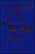 Handbook of the Medicine of the Fetus and Mother