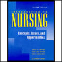 Introduction to Nursing: Concepts, Issues & Opportunities