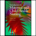 Introduction to maternal and child health nursing