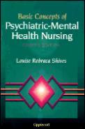 Basic Concepts of Psychiatric Mental Health Nursing