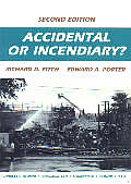 Accidental Or Incendiary 2ND Edition