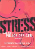 Stress and the Police Officer