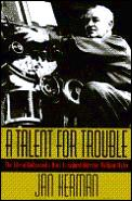 Talent For Trouble William Wyler