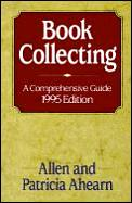 Book Collecting A Comprehensive Guide 1995