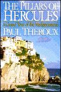 The pillars of Hercules : a grand tour of the Mediterranean.
