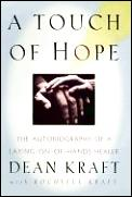 Touch Of Hope The Autobiography Of A