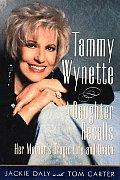 Tammy Wynette My Mothers Story