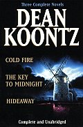 Koontz Three Complete Novels Cold Fire Hideaway The Key to Midnight