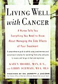 Living Well With Cancer A Nurse Tells