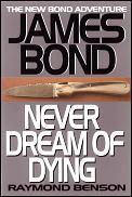 Never Dream Of Dying Fleming Bond