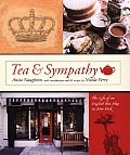 Tea & Sympathy The Life Of An English