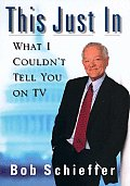 This Just In: What I Couldn't Tell You on TV