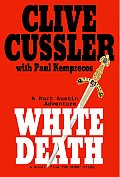 White Death Numa Files Kurt Austin