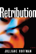 Retribution: A Novel