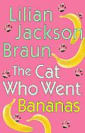 Cat Who Went Bananas