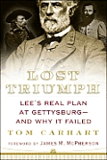 Lost Triumph Lees Real Plan at Gettysburg & Why it Failed