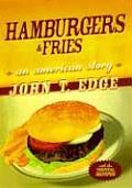 Hamburgers & Fries An American Story