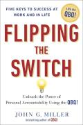 Flipping the Switch...: Unleash the Power of Personal Accountability Using the Qbq! Cover