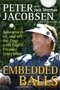 Embedded Balls Adventures on & Off the Tour with Golfs Premier Storyteller