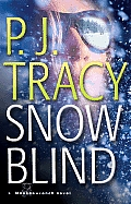 Snow Blind A Monkeewrench Novel
