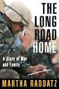 Long Road Home A Story of War & Family