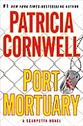 Port Mortuary (A Scarpetta Novel) Cover
