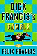 Dick Franciss Gamble