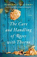 Care & Handling of Roses with Thorns