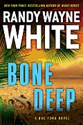 Bone Deep (Doc Ford Novels)