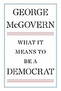 What It Means to Be a Democrat Cover