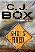 Shots Fired Stories from Joe Pickett Country