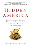 Hidden America: From Coal Miners to Cowboys, an Extraordinary Exploration of the Unseen People Who Make This Country Work Cover