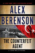 The Counterfeit Agent (John Wells Novels)