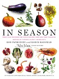 In Season More Than 140 Fresh & Simple Recipes from New York Magazine Inspired by Farmers Market Ingredients