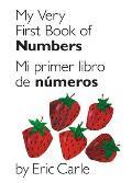 My Very First Book of Numbers/Mi Primer Libro de Numeros